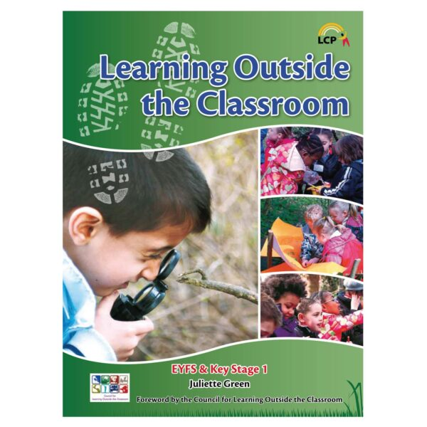 lcp Learning Outside Classroom early years foundation stage key stage 1