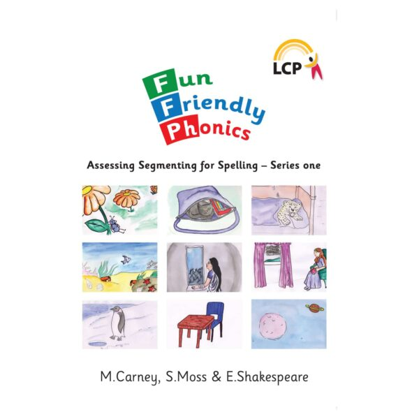 lcp fun friendly phonics assessing segmenting for spelling series one