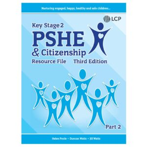 lcp pshe citizenship key stage 2 part 2