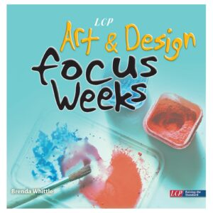 lcp art and design focus weeks