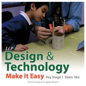 lcp design technology make it easy key stage 1 years 1 2