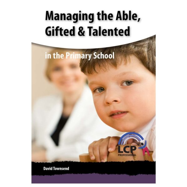 lcp managing the able gifted and talented in the primary school