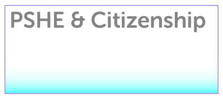 PSHE & Citizenship