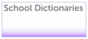 School Dictionaries
