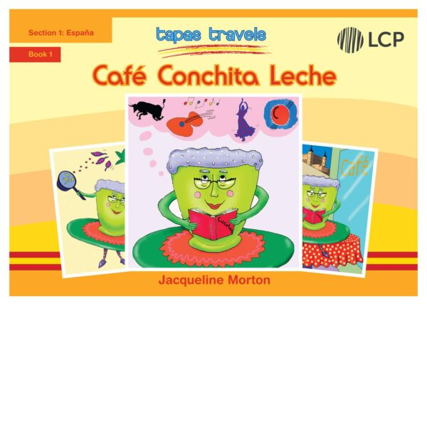 lcp tapas travels cafe conchita leche book 1