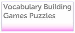 Vocabulary Building Games & Puzzles